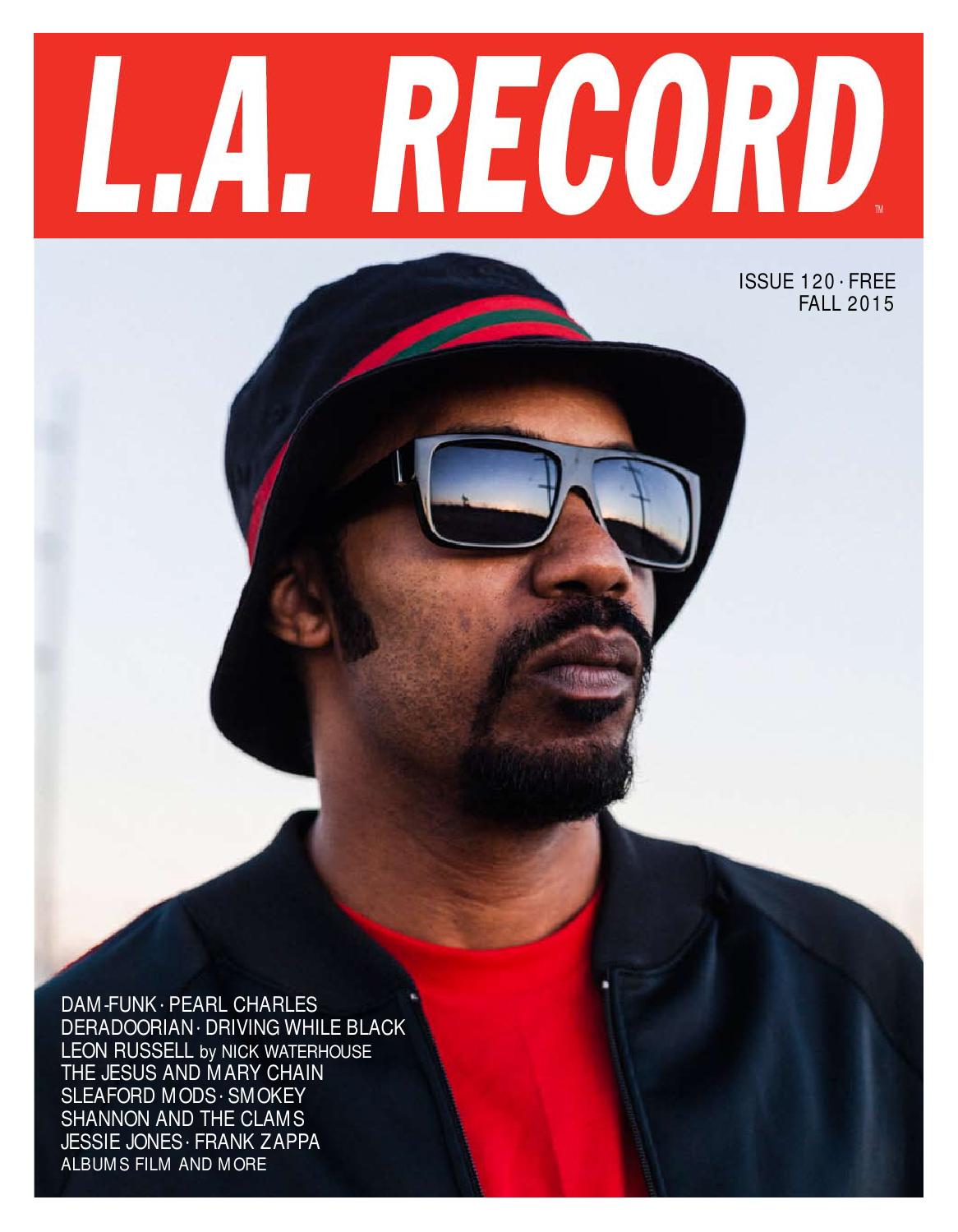050f9b848d1 L.A. RECORD ISSUE 120 by L.A. RECORD - issuu