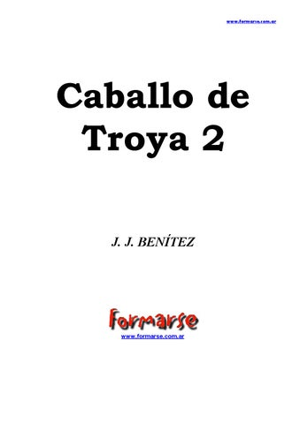 fd1341e167e6 J j benitez caballo de troya 2 by Alberto Zc - issuu