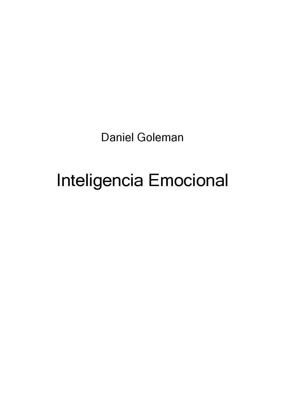 67214b859fba Goleman daniel inteligencia emocional by Jesus Jaba - issuu