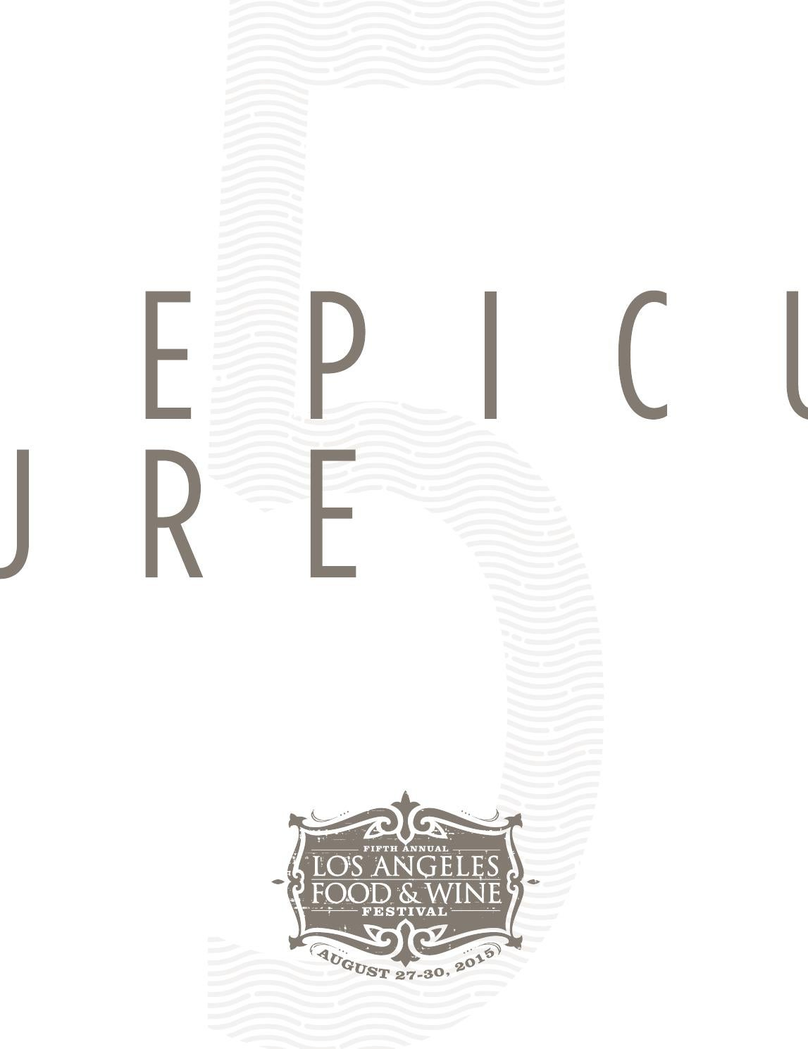 Los Angeles Food & Wine - 2015 Epicure by CLM_MRY - issuu