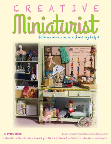 Creativeminiaturist vol 1 no 4 by Creative Miniaturist - issuu
