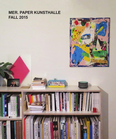 Mer Booklet Fall 2015 By Mer Paper Kunsthalle Issuu