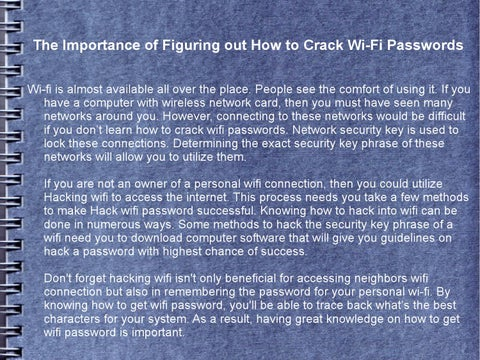 The importance of figuring out how to crack wi fi passwords by