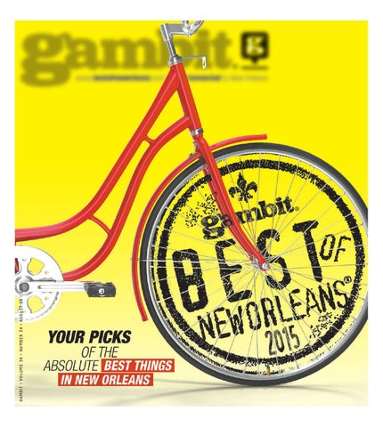 Best of New Orleans 2015 by Gambit New Orleans - issuu ec0c744d16b27