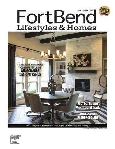 5421fb78ea1b Fort Bend Lifestyles & Homes September 2015 by Lifestyles & Homes ...