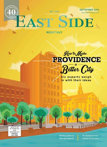 9244453c0c34cd East Side Monthly September 2015 by Providence Media - issuu