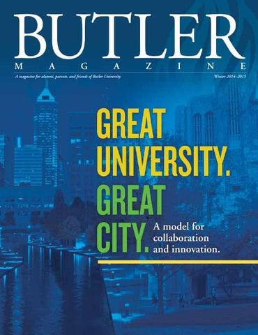 c598b2433b5a27 Butler Magazine - Winter 2014-2015 by Butler University - issuu