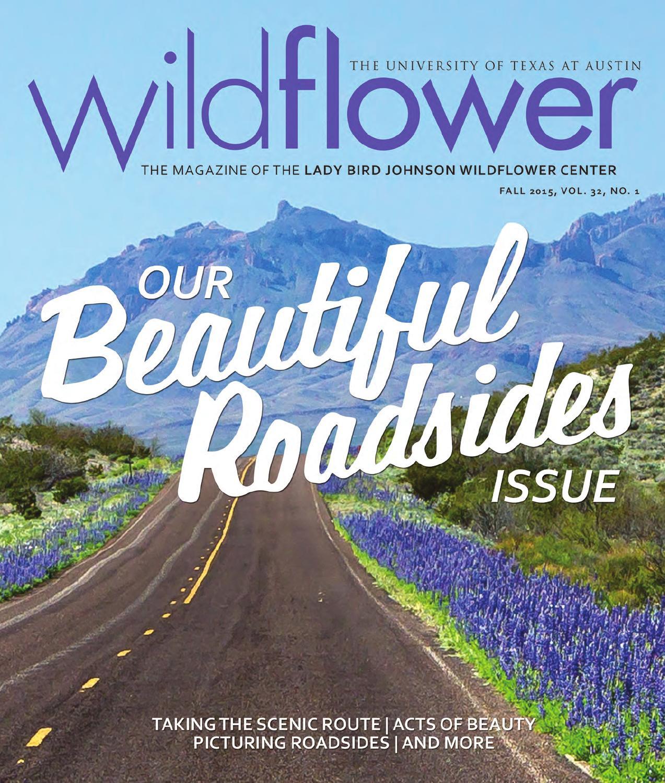 Wildflower Magazine - Fall 2015 by Lady Bird Johnson Wildflower Center -  issuu