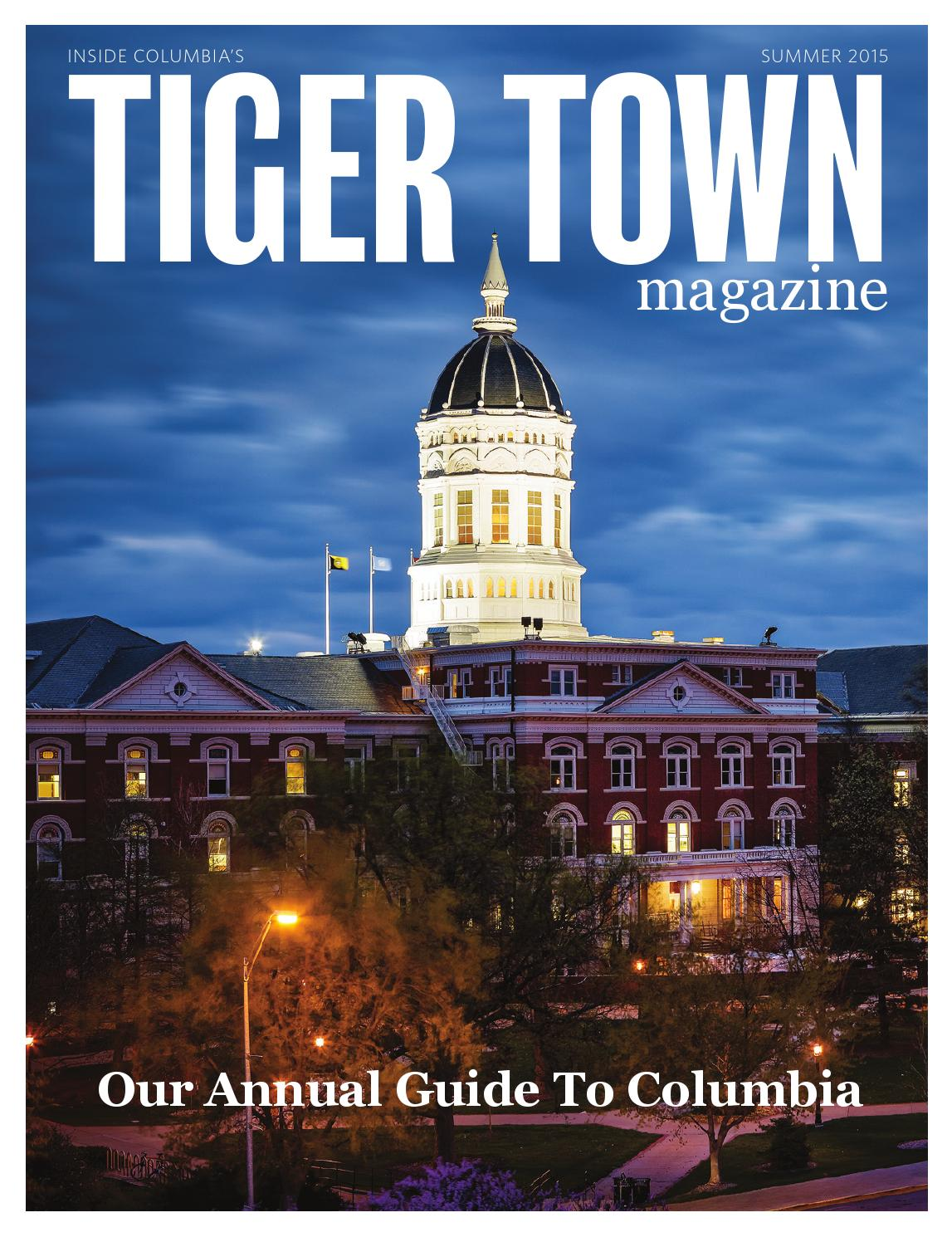 Tiger Town Summer 2015 by Inside Columbia Magazine - issuu