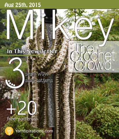 Mikey Magazine: Aug 25, 2015 by The Crochet Crowd - issuu