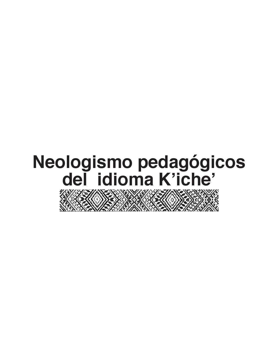Neologismosk\'iche\'pdf by diego - issuu