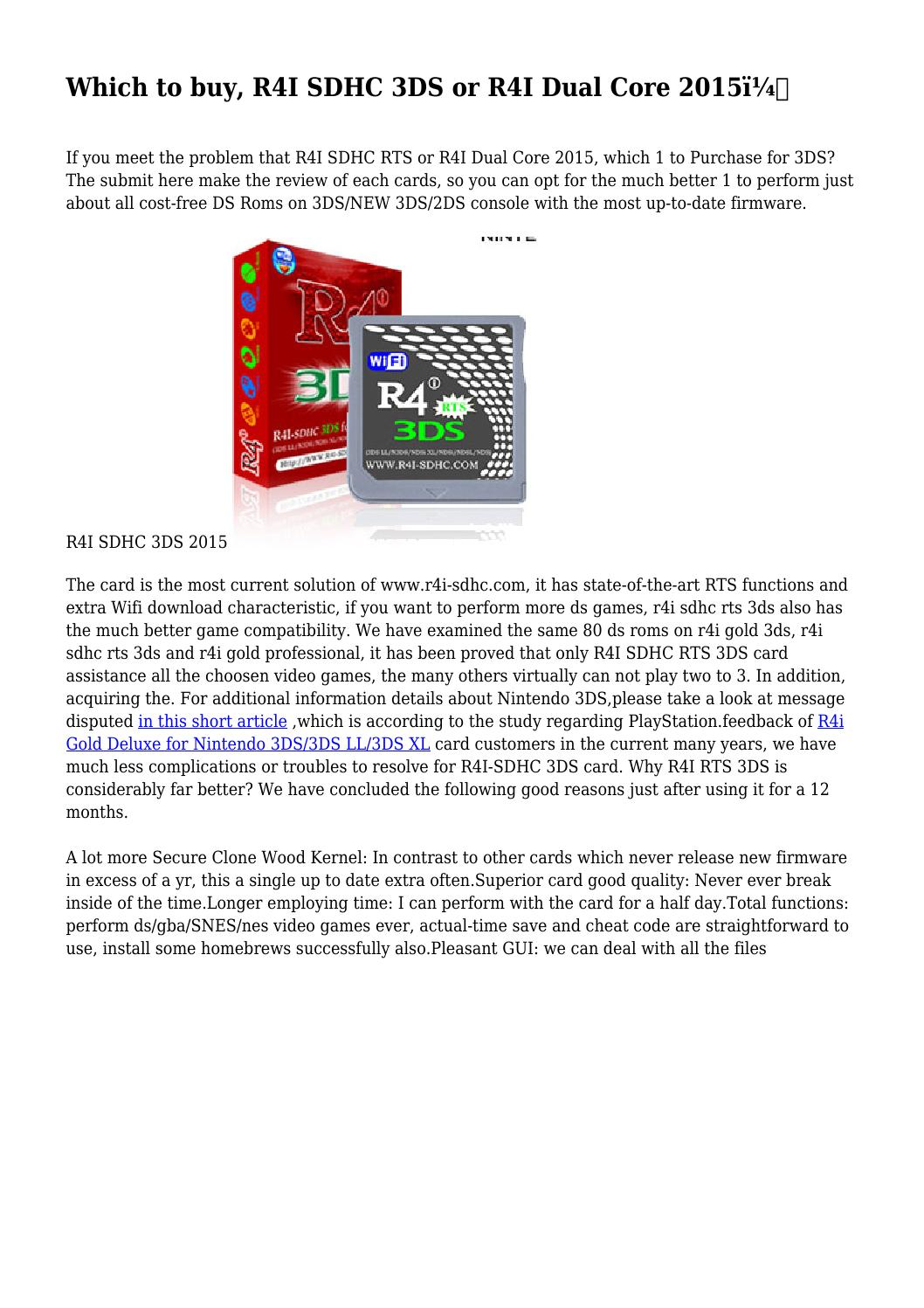 Which to buy, R4I SDHC 3DS or R4I Dual Core 2015? by