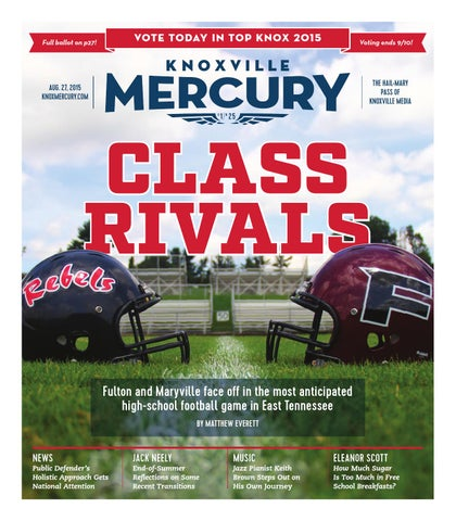 watch a3e30 34a05 Issue 25 - August 27, 2015 by Knoxville Mercury - issuu