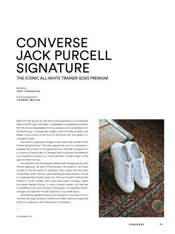 5311aab58f24 CONVERSE JACK PURCELL SIGNATURE THE ICONIC ALL-WHITE TRAINER GOES PREMIUM  WORDS J E F F CA RVA L H O PHOTOGRAPHY THOMAS WELCH