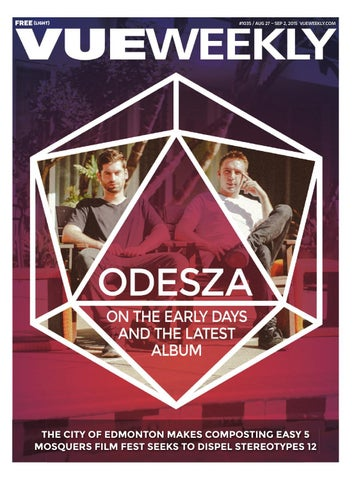 1035 Odesza By Vue Weekly Issuu