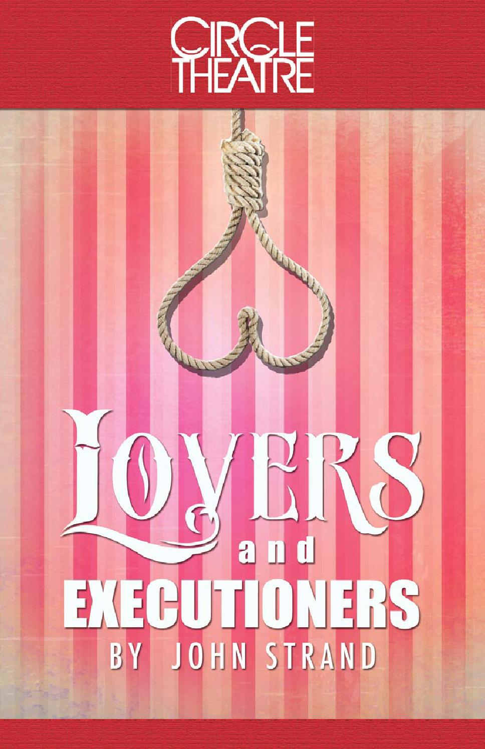 Lovers and Executioners - Circle Theatre Program by Circle
