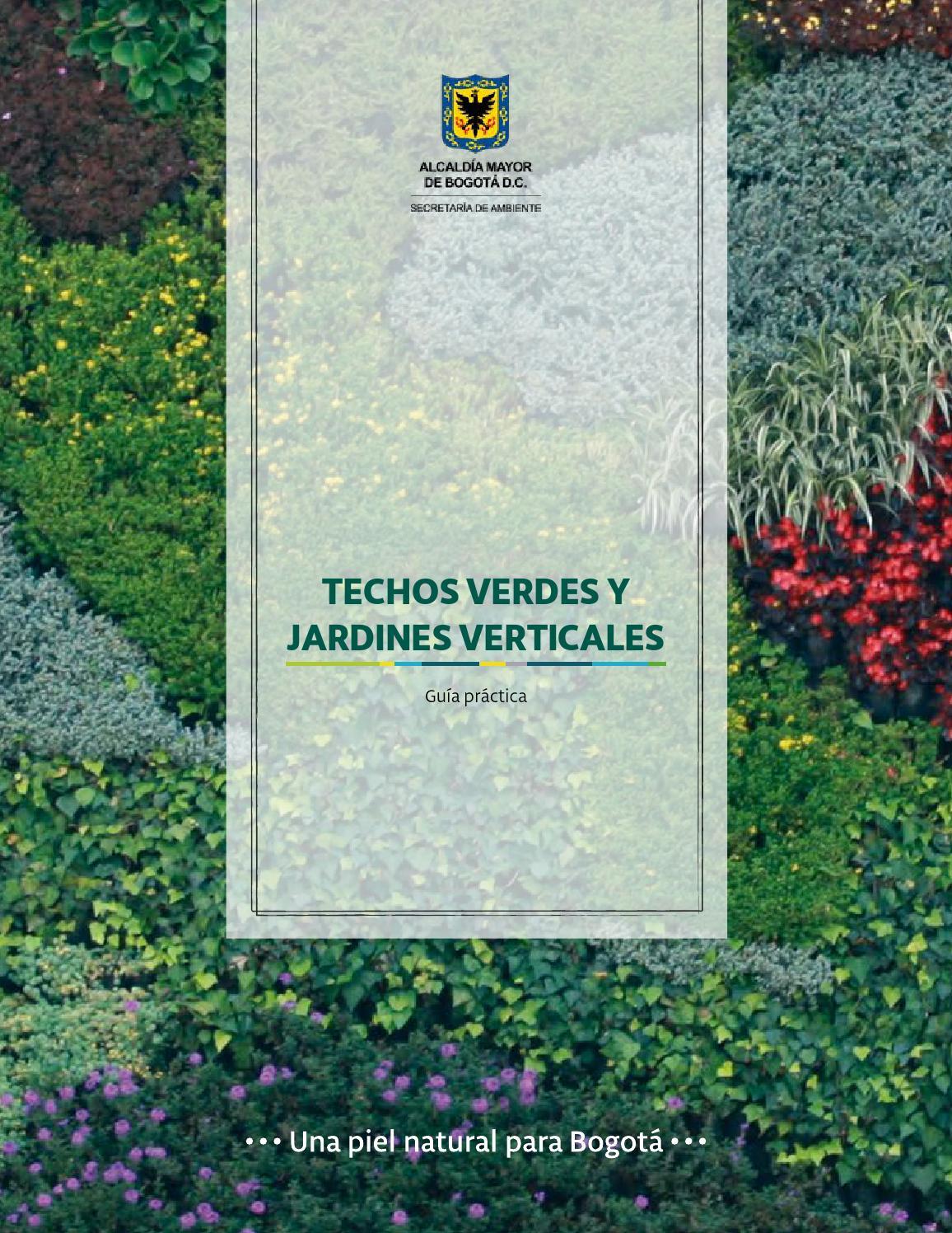 Gu a de techos verdes y jardines verticales by sda2015 issuu for Jardines verticales introduccion
