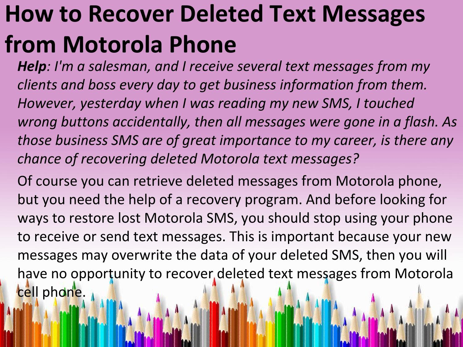 how to recover deleted text messages on iphone how to recover deleted text messages from motorola phone 20958