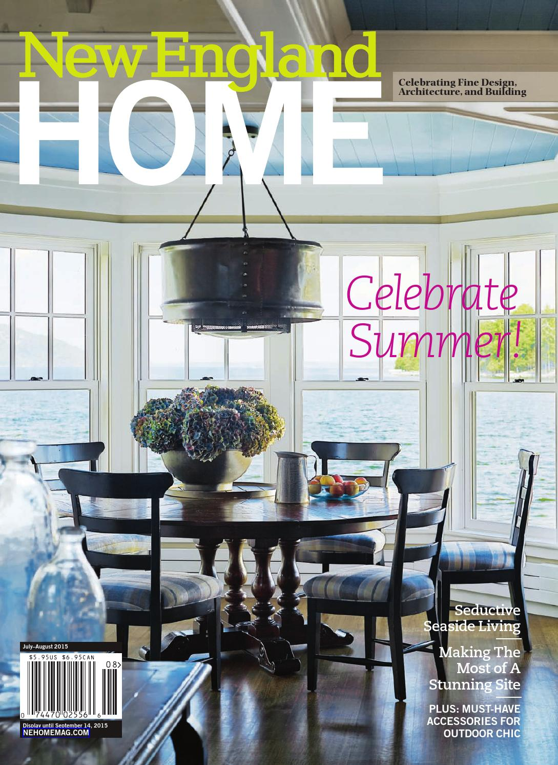 New england home july august 2015 by new england home magazine llc issuu