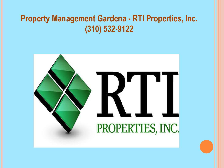 Torrance Property Management Company   RTI Properties, Inc.(310) 532 9122  By Property Management Gardena   Issuu