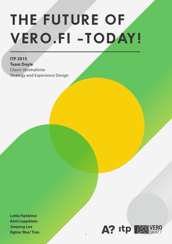 Future of Vero.fi - today   Report by Aalto Masters Students on ITP ... e849260366