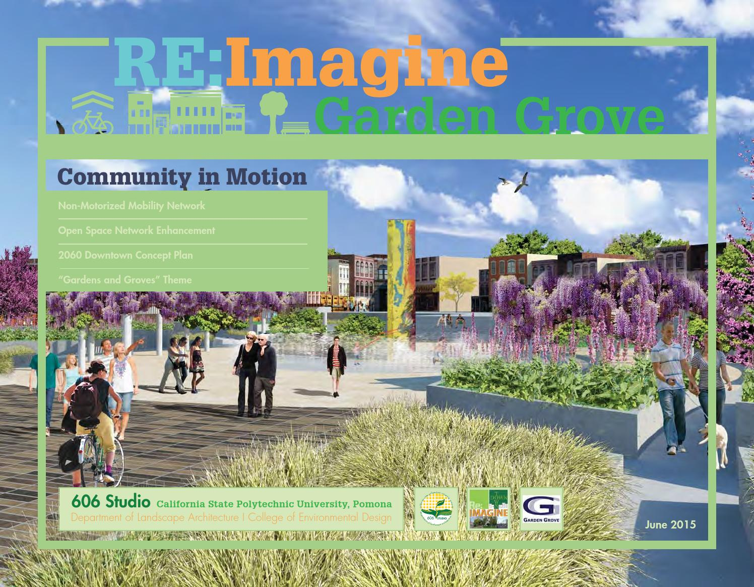 community in motion re imagine garden grove by kevin yuan issuu