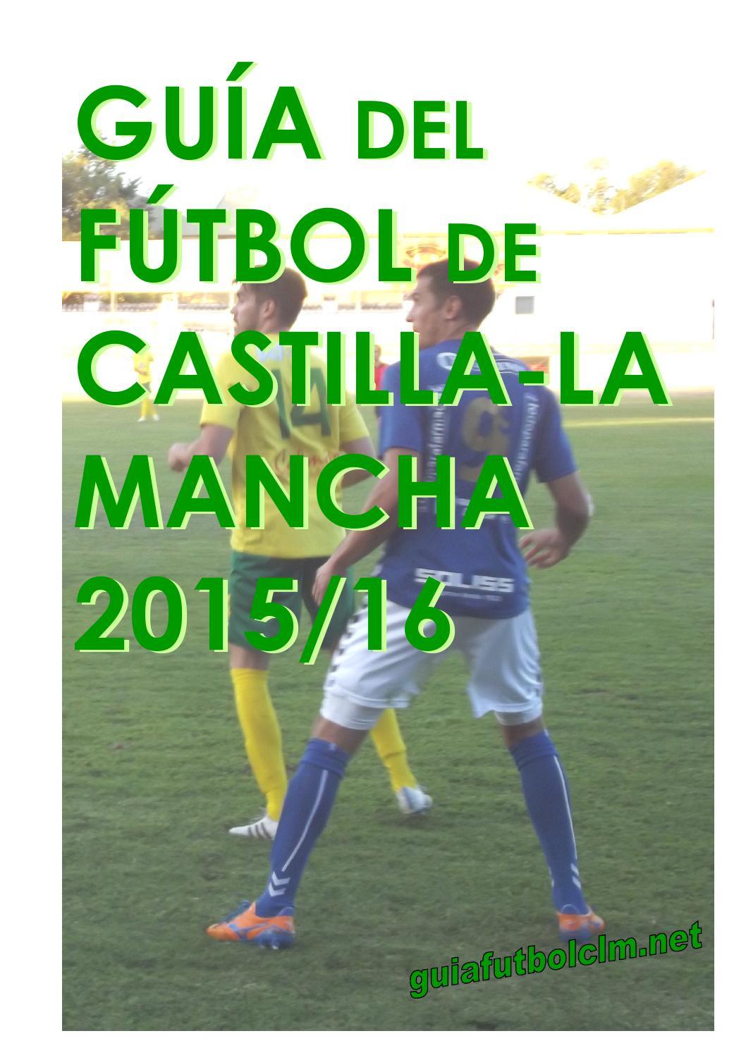 Gu A Del F Tbol De Castilla La Mancha 2015 16 By Guiafutbolclm Net  # Muebles Tobarra Pardo