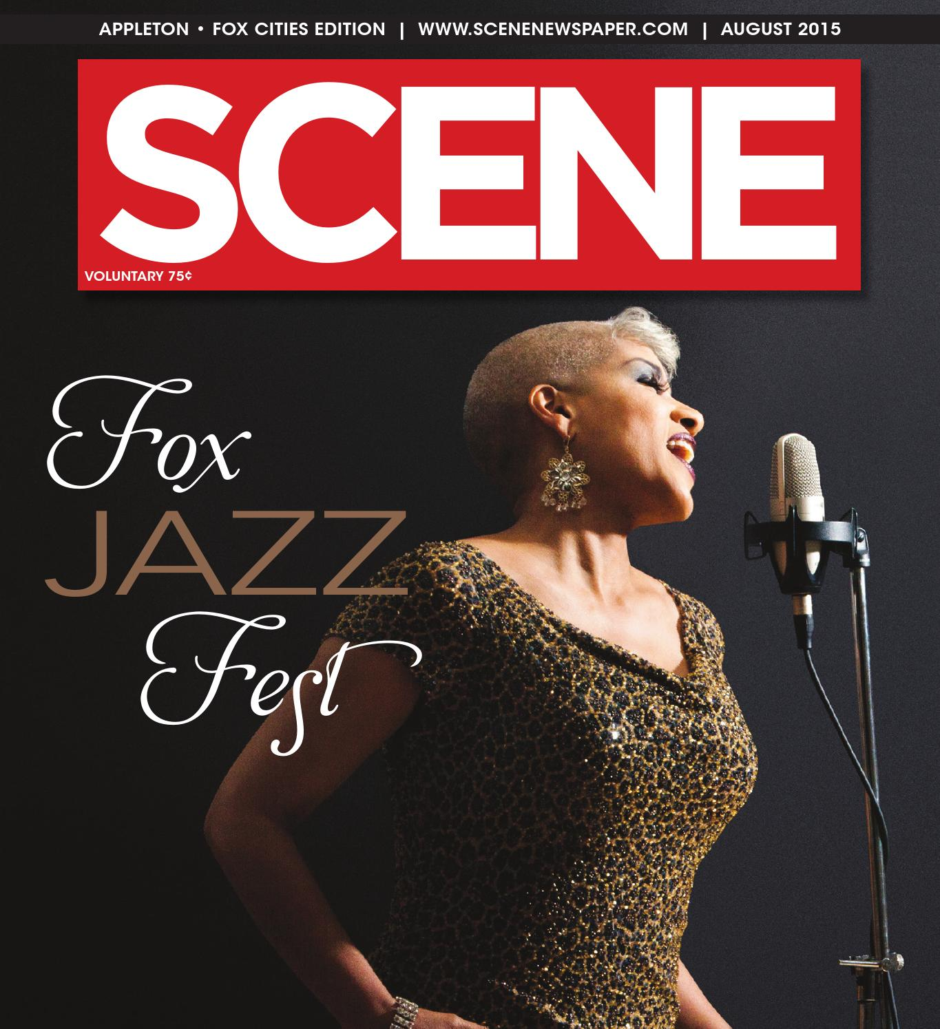 Scene Newspaper - Appleton/Fox Cities - August 2015 by Scene