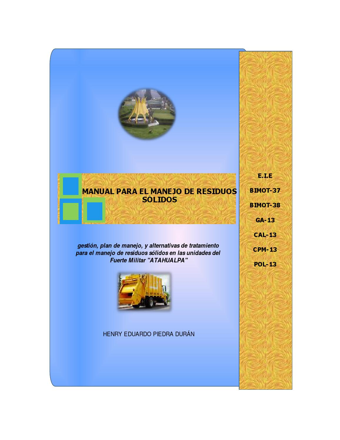 Manual de residuos sólidos para el fma by Henry Eduardo Piedra Durán ...