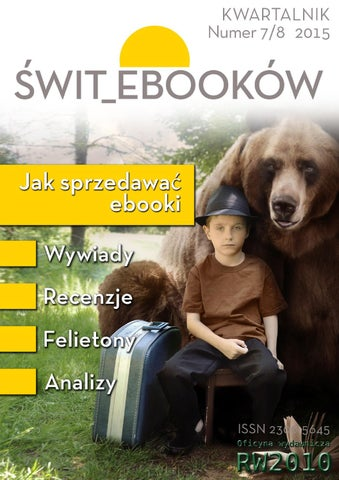 4665080e0b5f68 Świt ebooków nr 7/8 by Maciej Ślużyński - issuu