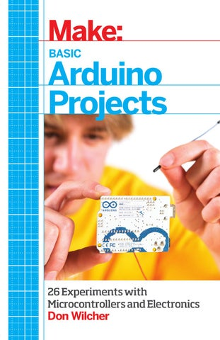 Make Basic Arduino Projects 26 Experiments with Microcontrollers and ...