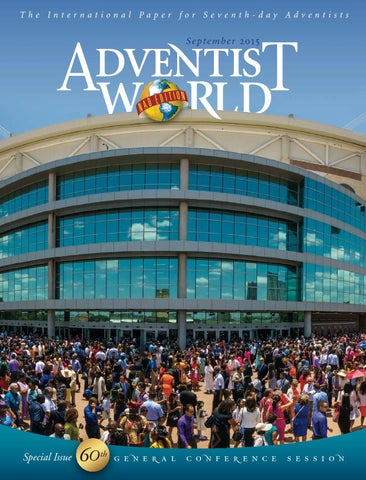 September 2015 nad by Adventist World Magazine - issuu