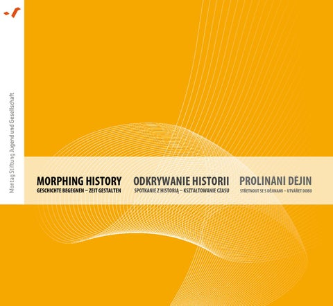 Morphing History by Montag Stiftungen - issuu