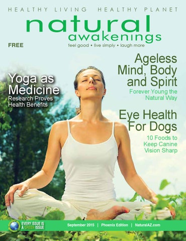 Natural awakenings phoenix september 2015 issue by natural page 1 malvernweather Images