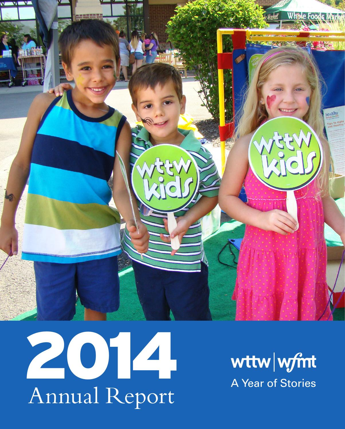 3ab31c4e8 2014 WWCI Annual Report by WTTW Chicago - issuu