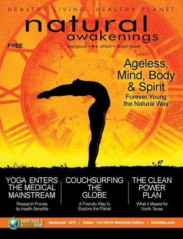 Natural Awakenings Dallas Ft Worth Metroplex Sept 2015 Issue