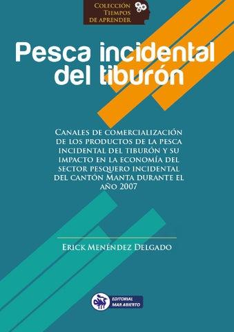 Pesca incidental del tiburón - Erick Menéndez Delgado by Editorial ...