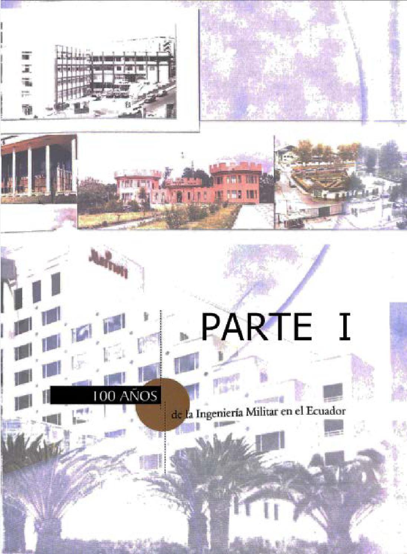 100 años de la Ingeniería Militar en el Ecuador - Parte I by ...