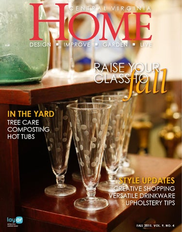0a380e5d2f4 Central Virginia HOME Fall 2015 by West Willow Publishing Group - issuu