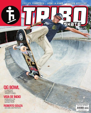 8d9c1f3a8659 Tribo Skate  233 by Revista Tribo Skate - issuu