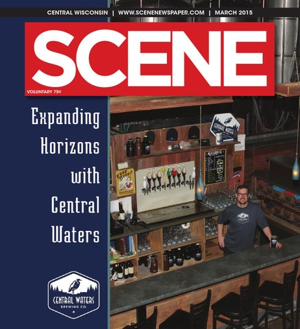 f1403d3aeabb8 Scene Newspaper - Central Wisconsin - March 2015 by Scene Newspaper ...
