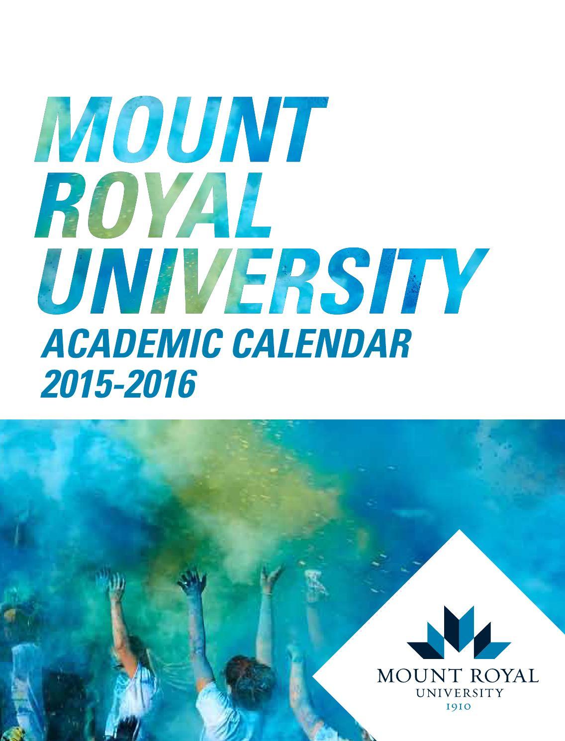 Mount Royal 2015-16 Academic Calendar by Mount Royal