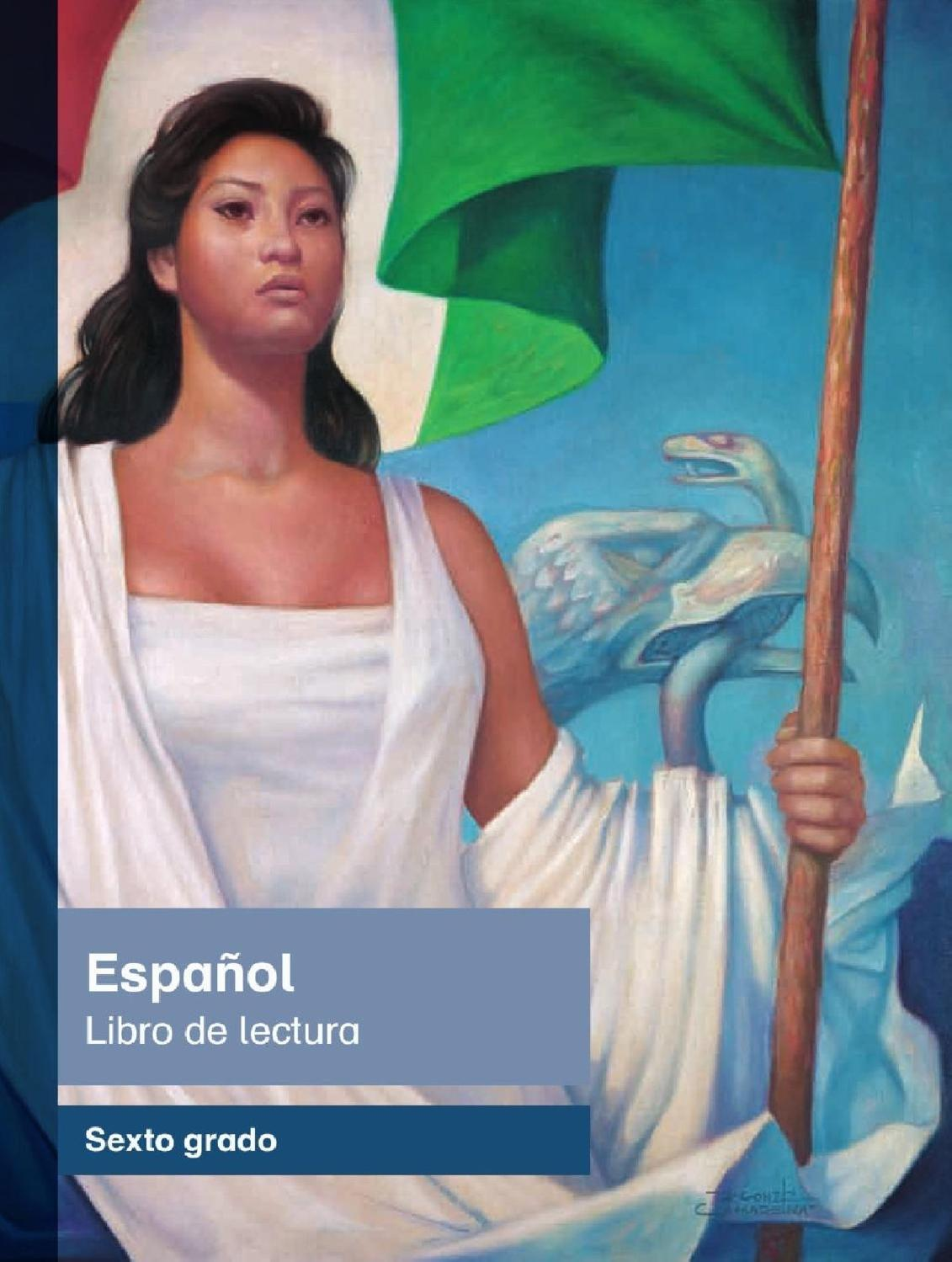 Espanol Lectura 6to Grado 2015 2016 Ok By Admin Mx Issuu