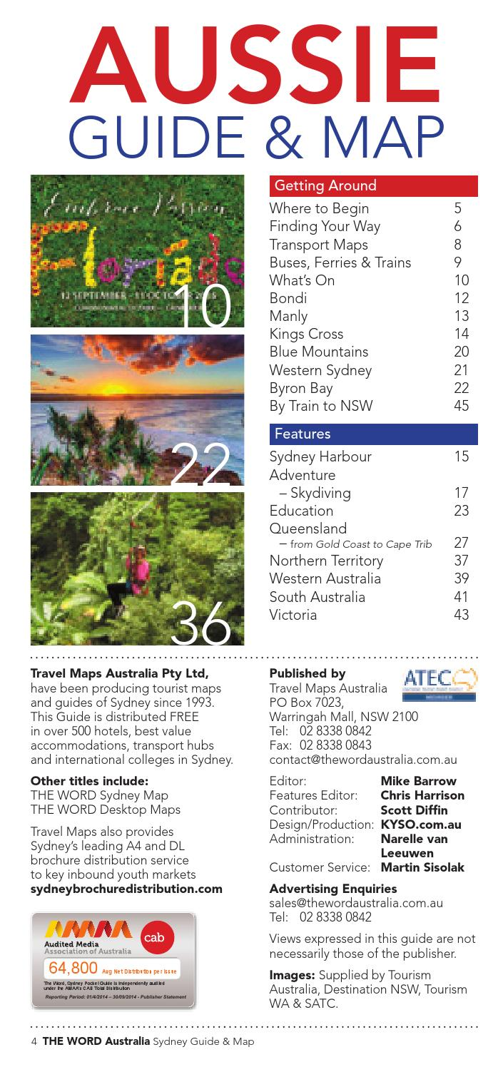 Aussie Guide & Map #75 Spring 2015 by The Word Australia - issuu on syd ney botanical garden map, train line map, heritage harbor parking map, oakland map, sidney mt map, garden island nsw map, 1968 holiday inn kings cross sydney map, manly australia map, king s cross map, brisbane cbd map, sidney on a world map, australia attractions map,
