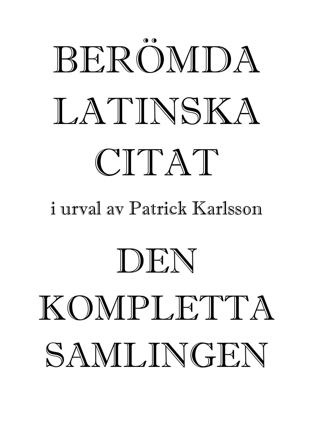 latinske citater om livet Latin Citater Kærlighed + apio.travvy.info latinske citater om livet