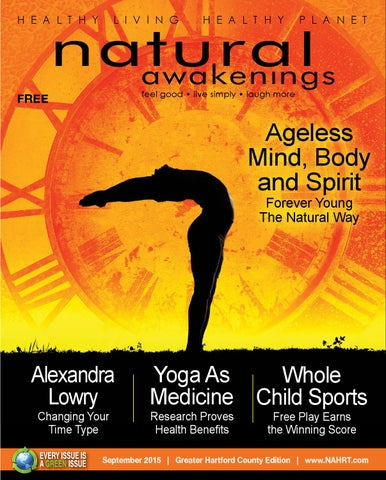 2015 09 Natural Awakenings Of Greater Hartford By Nicole Miale Issuu