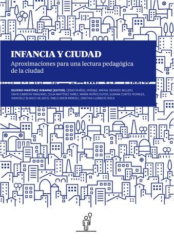 c76cbe8c28fb INFANCIA Y CIUDAD. Aproximaciones para una lectura pedagógica de la ciudad.
