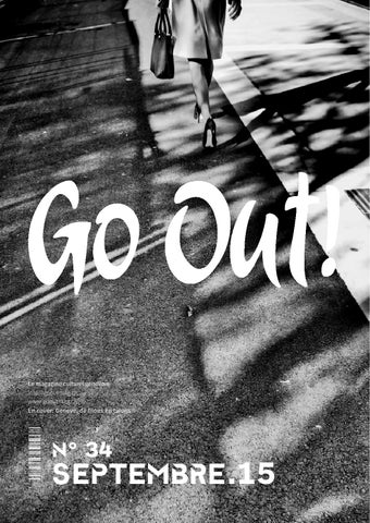 foto de Go Out! N°34 septembre 2015 by Go Out ! Magazine - issuu