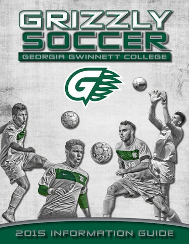 7654a8778 2015 Georgia Gwinnett Men s Soccer Info Guide by Grizzly Athletics ...