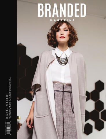 86a36d1bf0d BRANDED Magazine  The Mode by Branded Magazine - issuu